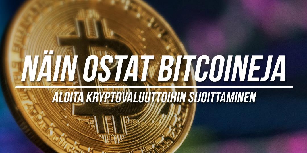 Helpot ohjeet kuinka ostat Bitccoineja
