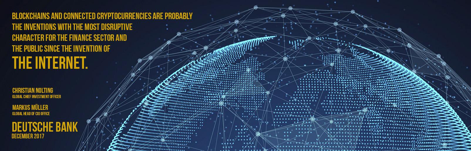 Kuva lohkoketjusta maailman päällä ja teksti: Vapaasti suomennettuna: Lohkoketjut ja niihin liittyvät kryptovaluutat ovat todennäköisesti keksintöjä, joilla on suurin muokkaava vaikutus finanssialaan ja yhteiskuntaan sitten Internetin keksimisen.